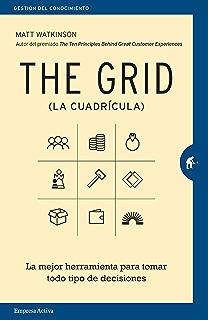 The Grid (Gestión del conocimiento) (Spanish Edition)