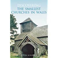 Discovering the Smallest Churches in Wales
