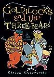 Goldilocks and the Three Bears: A Tales Moderne: A Tale Moderne