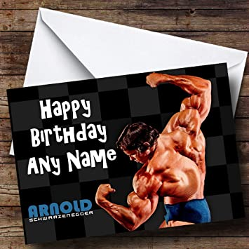 Personalised arnold schwarzenegger birthday card amazon personalised arnold schwarzenegger birthday card bookmarktalkfo Image collections