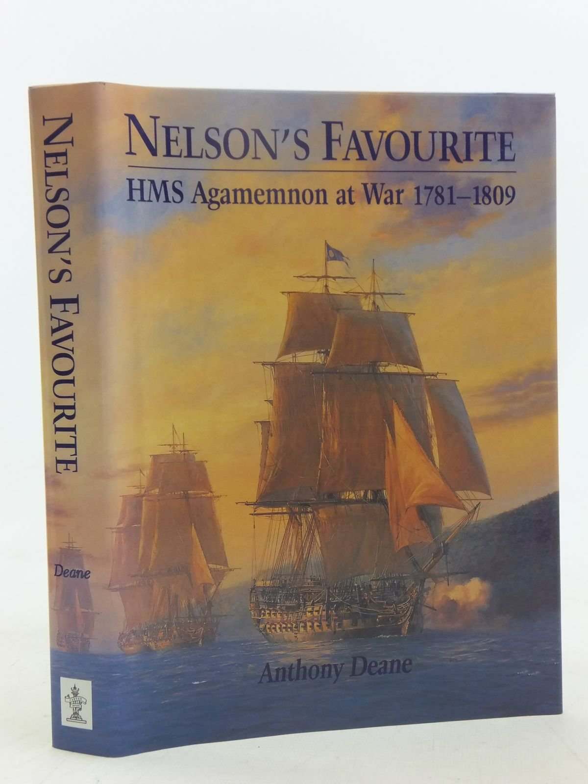 Nelson's Favourite: HMS Agamemnon at War 1781-1809