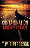 Contamination 1: The Onset (Contamination Post-Apocalyptic Zombie Series) (Volume 1)