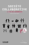 Société collaborative: La fin des hiérarchies