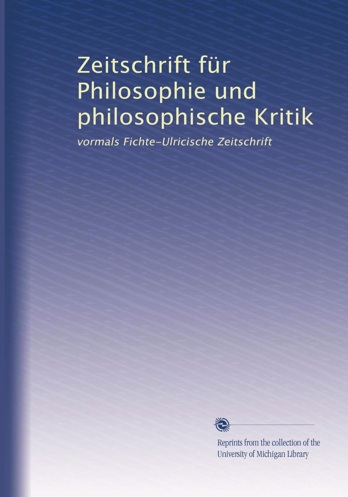 Zeitschrift für Philosophie und philosophische Kritik: vormals Fichte-Ulricische Zeitschrift (Volume 36) (German Edition) Text fb2 book