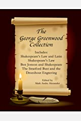 The George Greenwood Collection Kindle Edition