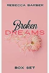 Broken Dreams Boxset Kindle Edition