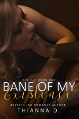 Bane of My Existence (The Shift Book 1) Kindle Edition
