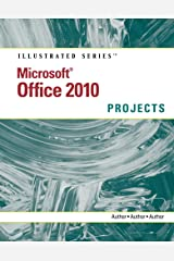 Microsoft Office 2010: Illustrated Projects Kindle Edition