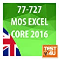 77-727 Microsoft Office Specialist Excel Core 2016 - English Version [Download]