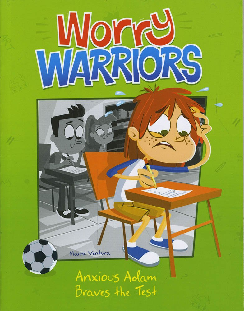 Anxious Adam Braves the Test (Worry Warriors) ebook