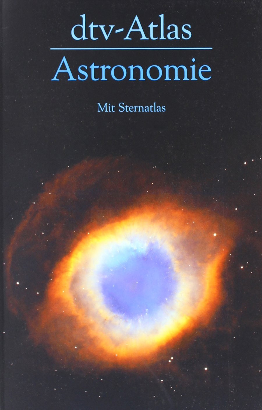 dtv-Atlas Astronomie: Mit Sternatlas