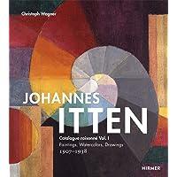 Johannes Itten: catalogue raisonné