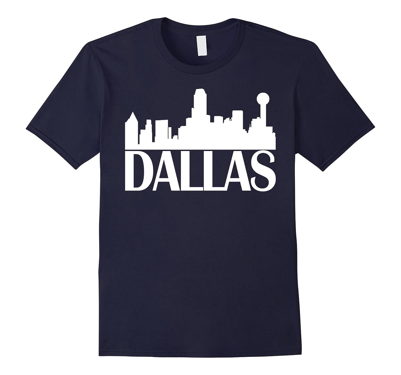 Dallas City Skyline Hot 2017 T-Shirt-TJ