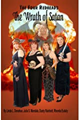 The Four Redheads: The Wrath of Satan (Redheads of the Apocalypse Book 4) Kindle Edition