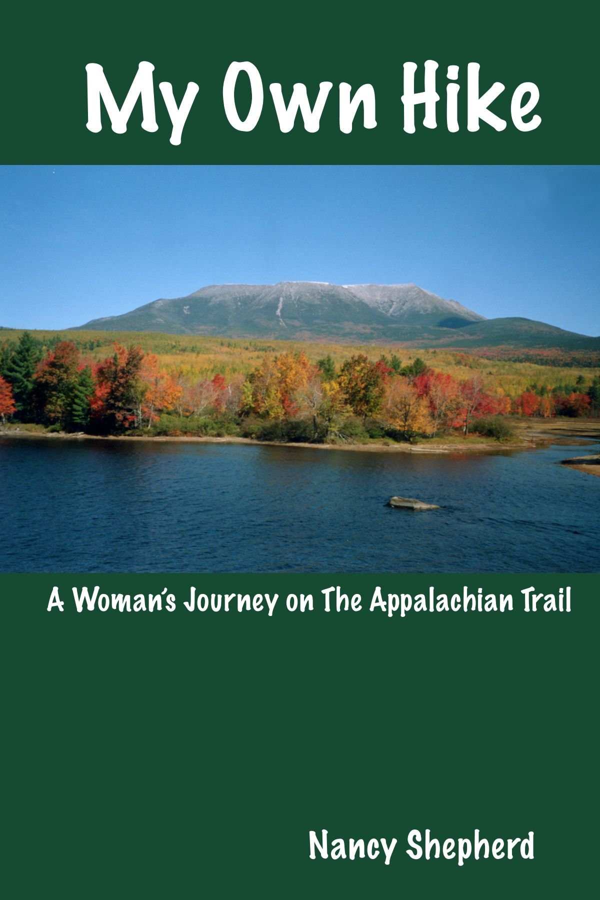My Own Hike: A Woman's Journey on the Appalachian Trail pdf epub