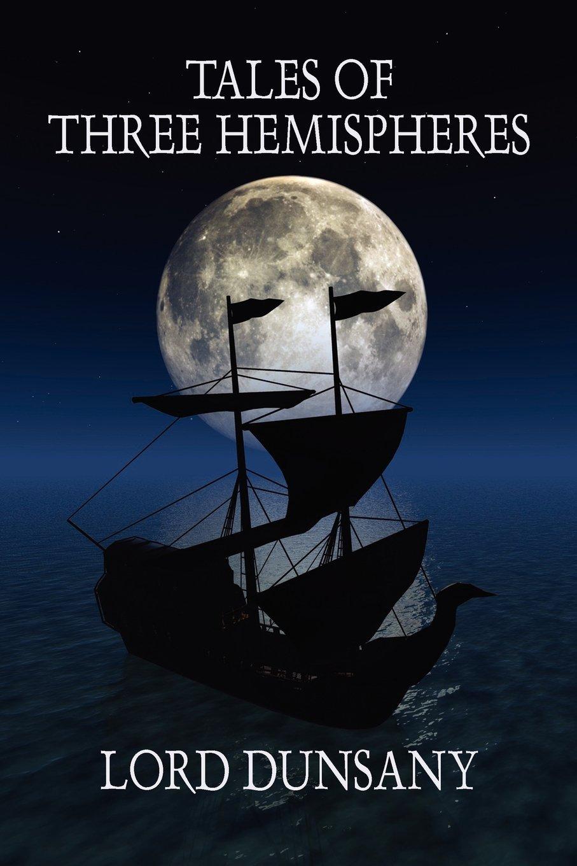 Read Online Tales of Three Hemispheres ebook