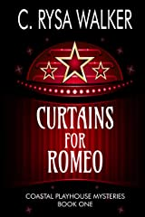 Curtains for Romeo: Coastal Playhouse Mysteries Book One Kindle Edition