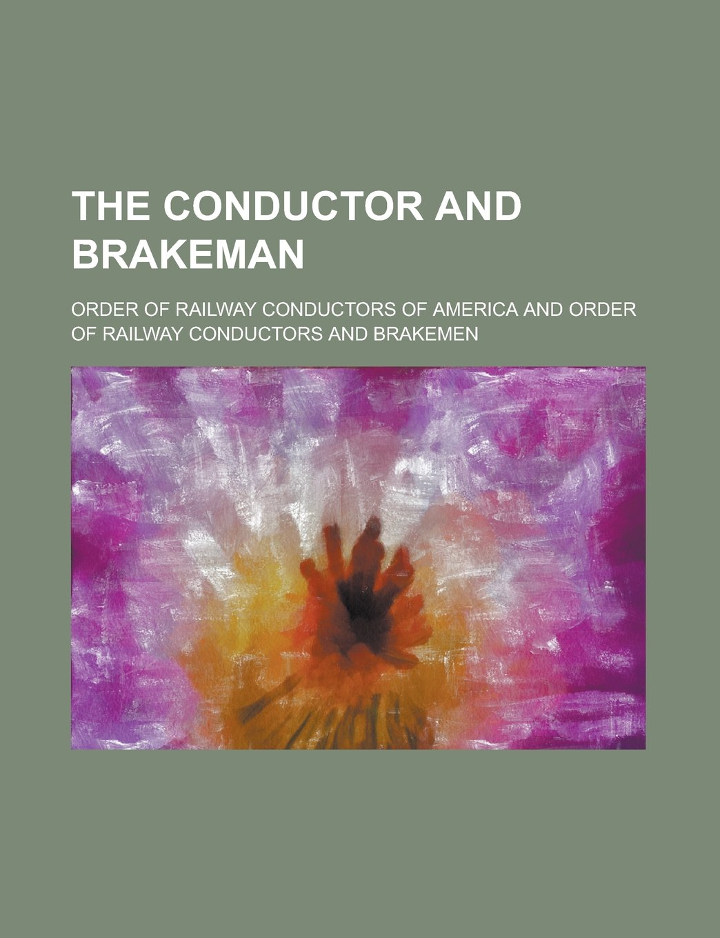 Download The Conductor and Brakeman Volume 34 pdf epub