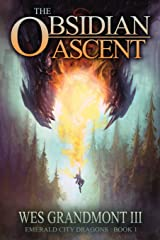 The Obsidian Ascent: Emerald City Dragons - Book 1 Paperback