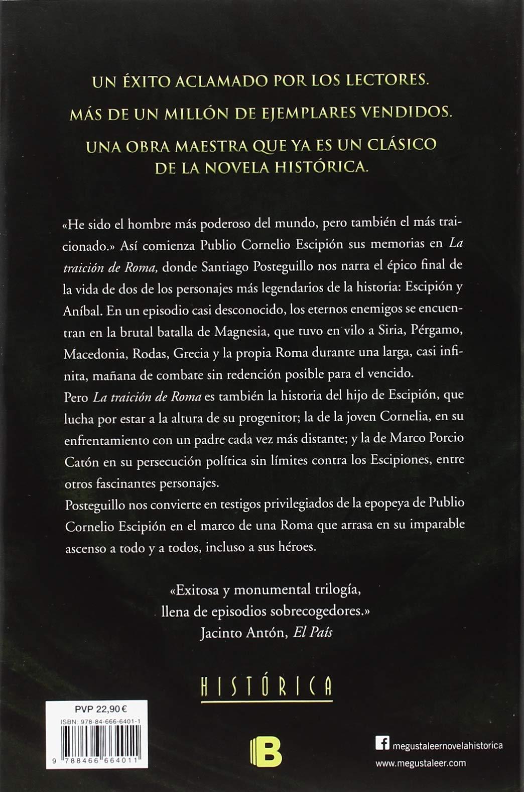 La traición de Roma Trilogía Africanus 3 Histórica: Amazon.es: Santiago Posteguillo: Libros