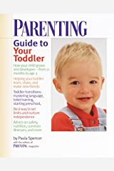 Parenting Guide to Your Toddler Kindle Edition