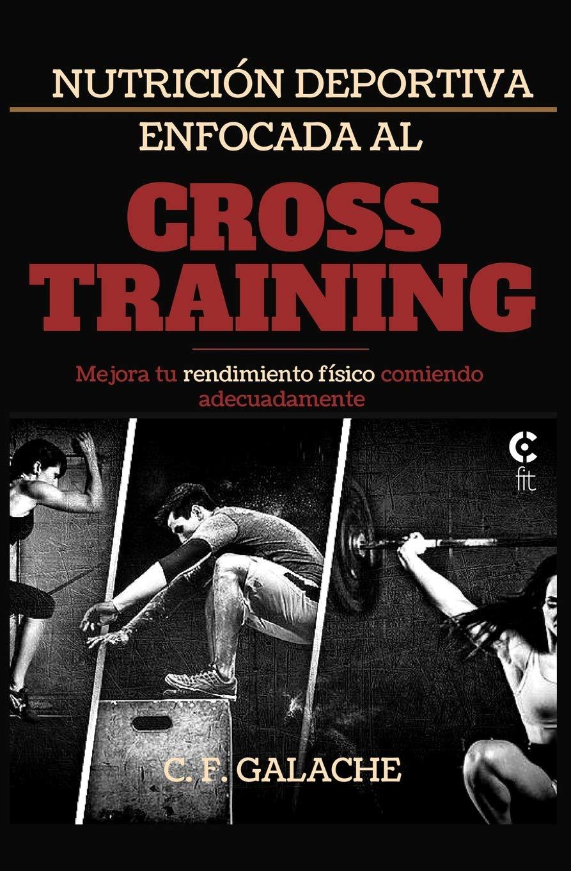 Nutrición Deportiva enfocada al Cross Training: Amazon.es: F ...
