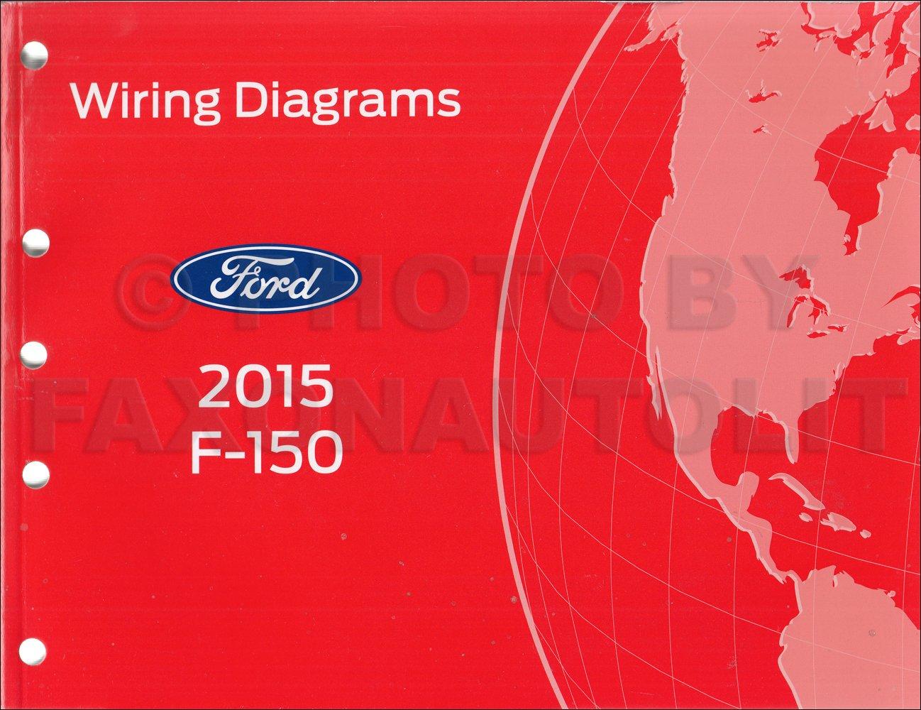 2015 Ford F 150 Wiring Diagram Manual Original Ford Amazon Com Books