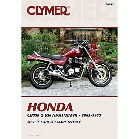 amazon com clymer honda cb550 cb650 nighthawk 1983 1985 rh amazon com