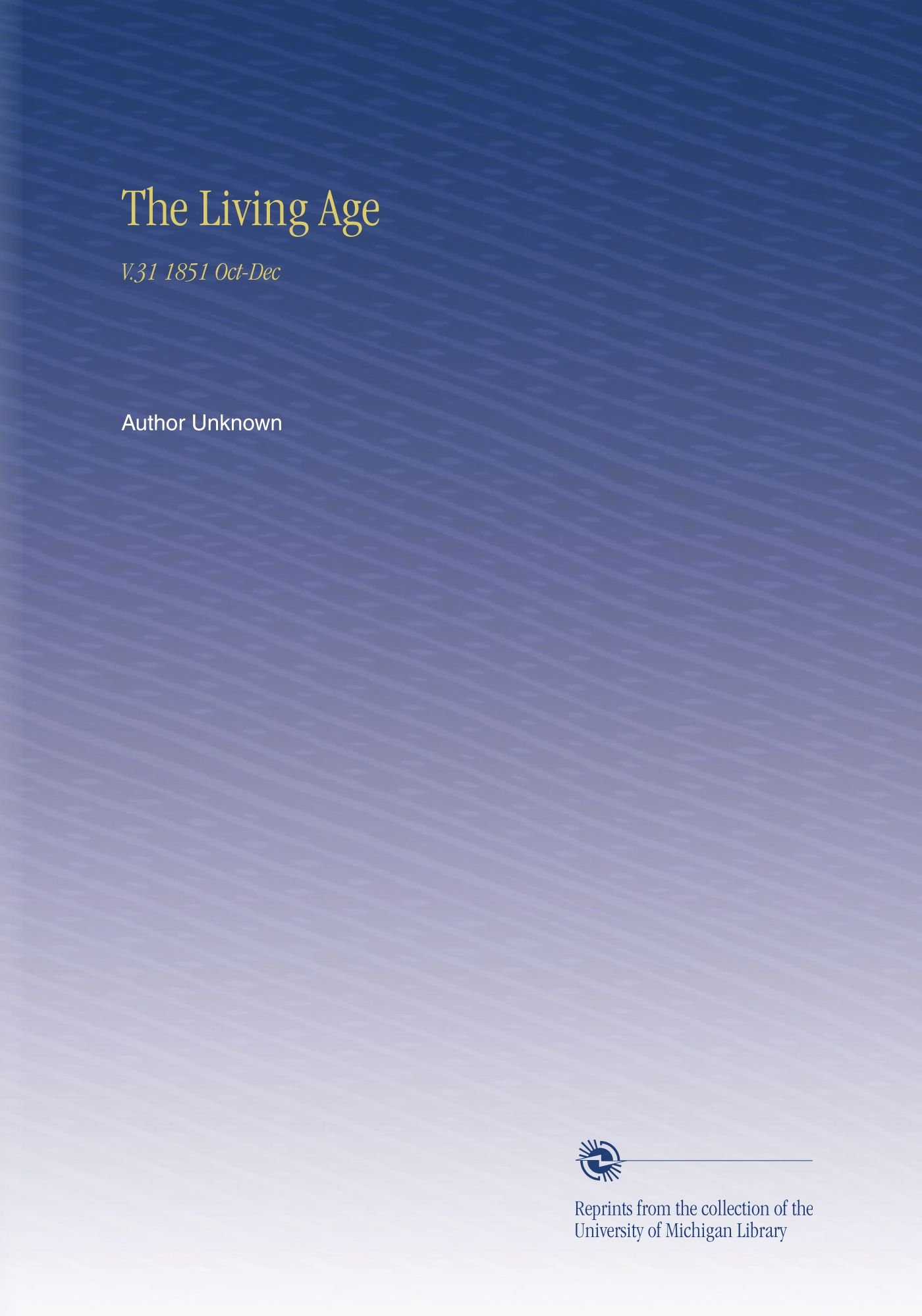 Download The Living Age: V.31 1851 Oct-Dec PDF