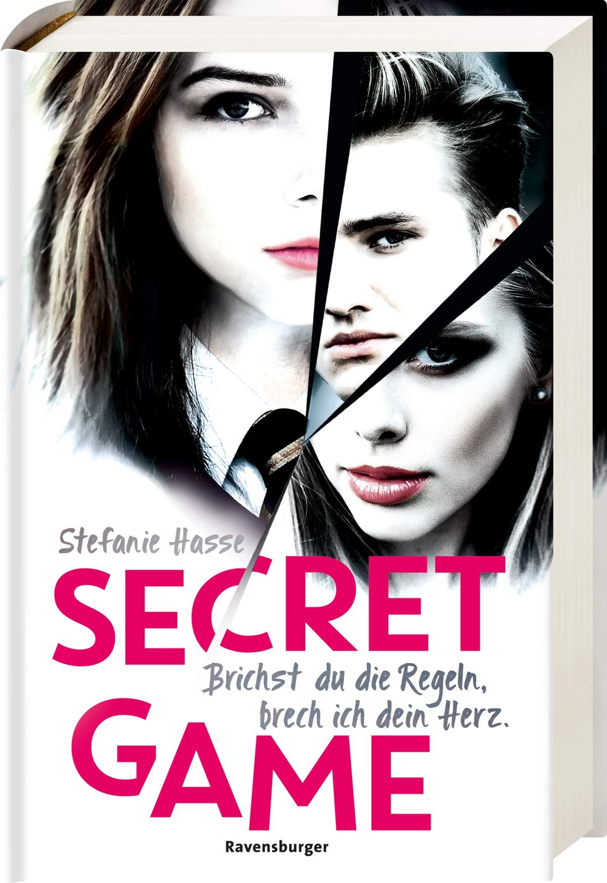 Secret Game. Brichst Du Die Regeln Brech Ich Dein Herz