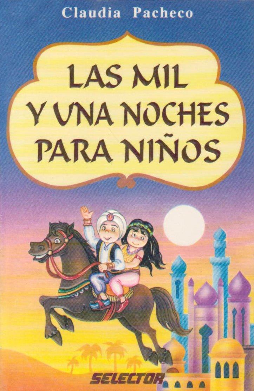 Las mil y una noches para ninos (Literatura Infantil y Juvenil) (Spanish Edition): Claudia Pacheco: 9789706432247: Amazon.com: Books