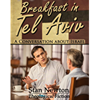 Breakfast in Tel Aviv: A Conversation about Israel (English Edition)