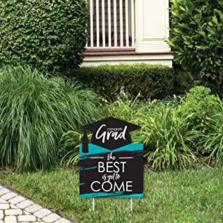 product image for Big Dot of Happiness Teal Grad - Best is Yet to Come - Outdoor Lawn Sign - Turquoise Graduation Party Yard Sign - 1 Piece