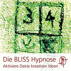 Die BLISS Hypnose Hörbuch