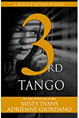 3rd Tango: A Schock Sisters Private Investigator Mystery (Schock Sisters Mystery) Kindle Edition