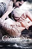 Colliding Storms: Volume 3
