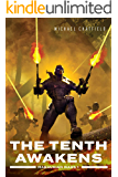 The Tenth Awakens (Maraukian War Book 1)