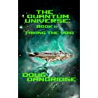 The Quantum Universe: Book 1: Taking The Void