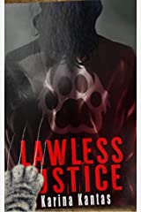 Lawless Justice (OUTLAW Book 3) Kindle Edition