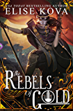 The Rebels of Gold (Loom Saga Book 3)