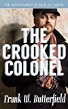 The Crooked Colonel