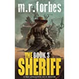 The Sheriff 3: A post-apocalyptic sci-fi western