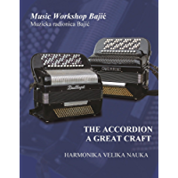 The Accordion, A Great Craft