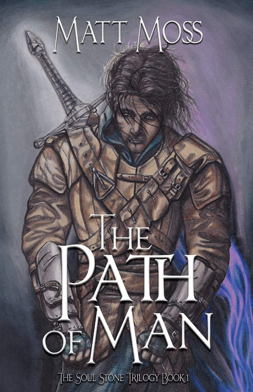 The Path of Man (The Soul Stone Trilogy) (Volume 1) pdf