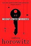 Moonflower Murders: A Novel