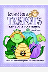 Lots and Lots of Teapots: Line Art Patterns Paperback
