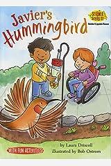 Javier's Hummingbird (Science Solves It!) Paperback