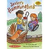 Javier's Hummingbird: Solids/Liquids/Gases (Science Solves It! ®)