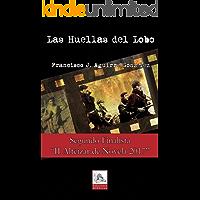 Las Huellas del Lobo: La guerra civil vivida en primera persona – Finalista Premios Alféizar de Novela 2017
