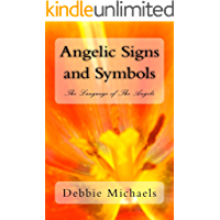 Angelic Signs and Symbols The Language of The Angels (English Edition)